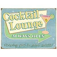Cocktail Lounge Always Open 金属板ブリキ看板警告サイン注意サイン表示パネル情報サイン金属安全サイン