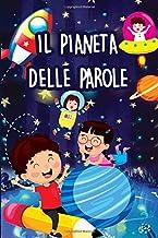 Il pianeta delle parole: Libri per bambini (Italian Edition)