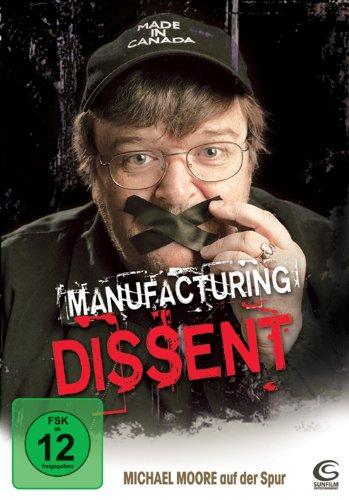 Manufacturing Dissent - Michael Moore auf der Spur