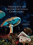 Thoughts on unconventional computing