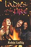 Ladies of the Fire