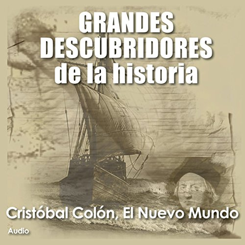 Cristobal Colón: El nuevo mundo [Christopher Columbus: The New World] audiobook cover art