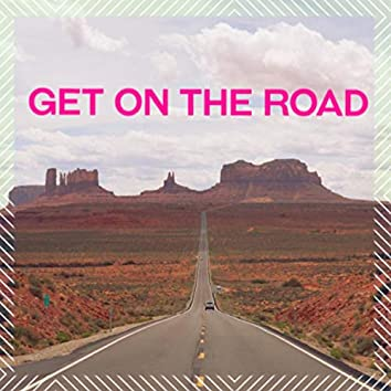 Get on the Road