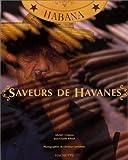 SAVEURS DE HAVANES