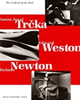 The Artificial of the Real: Trcka - Weston - Newton (Bd. 30 = Etudes Asiatiques Suisses. Monographies)