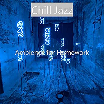 Ambience for Homework