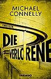 Michael Connelly: Die Verlorene