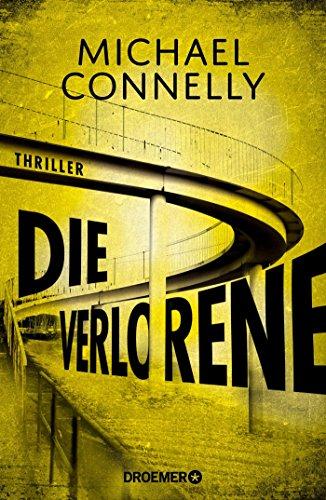 Die Verlorene: Thriller (Die Harry-Bosch-Serie, Band 19)