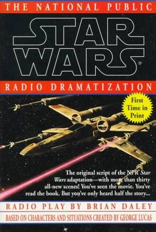 Star Wars: The National Public Radio Dramatization