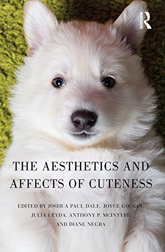 The Aesthetics and Affects of Cuteness (English Edition)