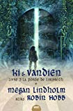 Ki et Vandien, Tome 3 - La porte du Limbreth
