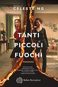 Tanti piccoli fuochi (Italian Edition) by [Celeste Ng]