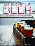 The Bucket List: Beer: 1000 Adventures ' Pubs ' Breweries ' Festivals