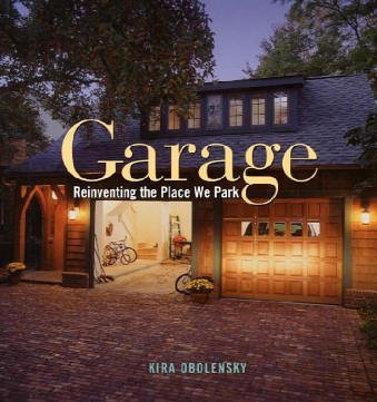 Garage: Reinventing the Place We Work