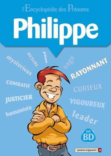 L'Encyclopédie des prénoms - Tome 08 : Philippe