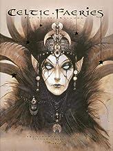 Celtic Faeries: The Secret Kingdom