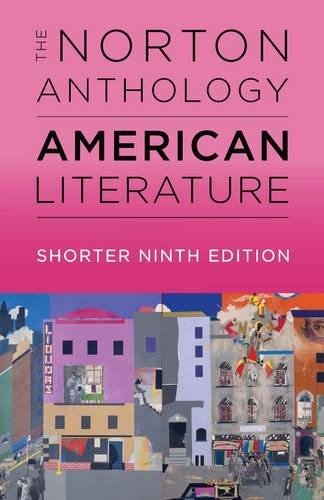 The Norton Anthology of American Literature (Shorter Ninth Edition) (Vol. Two-Volume Set)