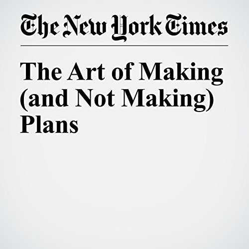 The Art of Making (and Not Making) Plans cover art