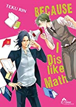 Because I dislike Math - Livre (Manga) - Yaoi - Hana Collection de Teku Rin