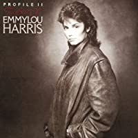 Profille II: The Best Of Emmylou Harris by Emmylou Harris (1990-10-25)