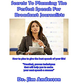 Secrets to Planning the Perfect Speech for Broadcast Journalists cover art