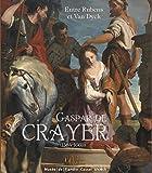 Gaspar de Crayer (1584-1669) Entre Rubens et Van Dyck