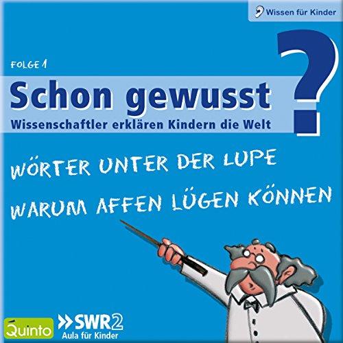 Wörter unter der Lupe / Warum Affen lügen können (Schon gewusst? 1) Titelbild