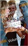 ROMANCES DE LUJURIA. Experiencias tempranas.: Volumen 2