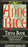 Image of The Anne Rice Trivia Book