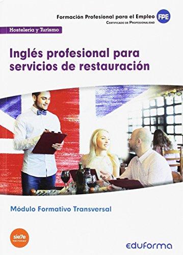 MF1051 (Transversal) Inglés profesional para servicios de restauración. Familia Profesional Hostelería y...