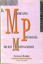 El Mexicano, Psicologia de sus Motivaciones (Cultura y Sociedad) (Spanish Edition)