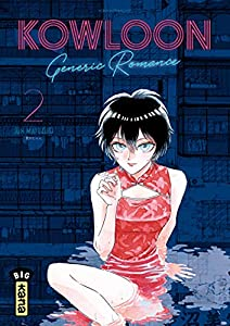 Kowloon Generic Romance Edition simple Tome 2