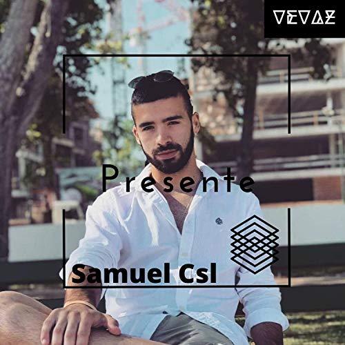 Presente (feat. Samuel Csl)