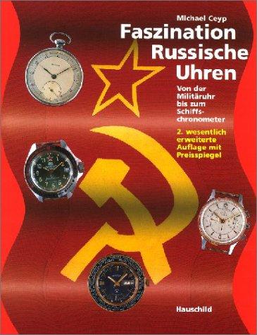 Faszination Russische Uhren: Von der Militäruhr bis zum Schiffschronometer