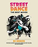 Street Dance: The Best Moves (English Edition)
