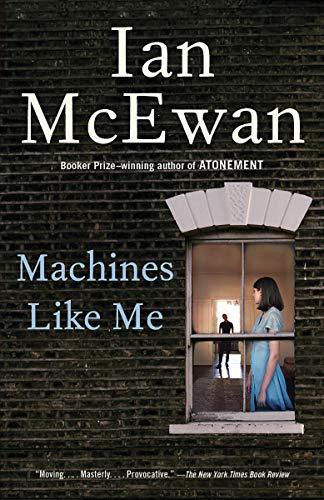 Machines Like Me: A Novel (English Edition)