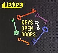 KEYS OPEN DOORS