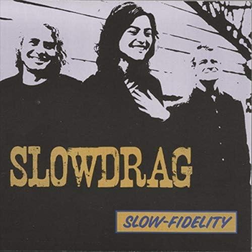 Slowdrag