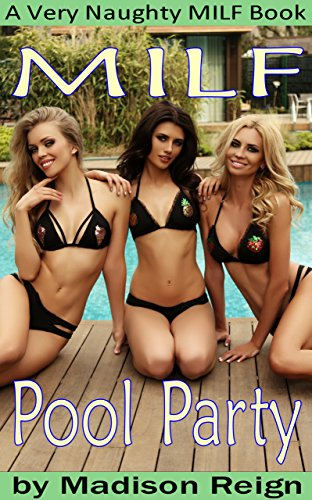 MILF Pool Party (A Very Naughty MILF Book) (English Edition)