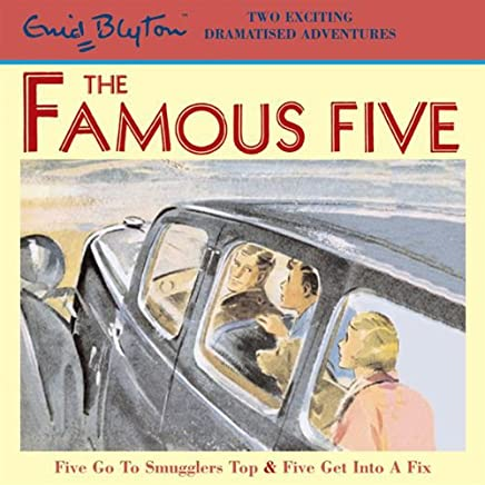 Famous Five: 'Five Go to Smuggler's Top' & 'Five Get into a Fix'