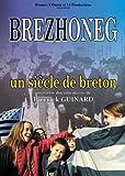 Brezhoneg - Un siècle de breton [Francia] [DVD]