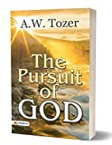 The Pursuit of God (There is the Spiritual Secret Relationship of a Christian with God)