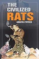 The Civilized Rats