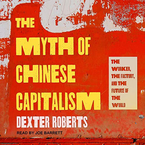 『The Myth of Chinese Capitalism』のカバーアート