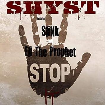Stop It (feat. Slink & Eli The Prophet)