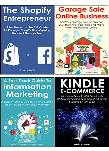 Internet Entrepreneur's Success Shortcut: 4 Online Business Ideas to Go from Zero to Four Figures Per Month in 60 Days or Less… Shopify, Garage Sale, Kindle ... & Information Marketing (English Edition)