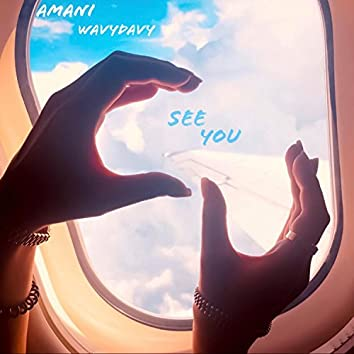 See You (feat. WavyDavy)