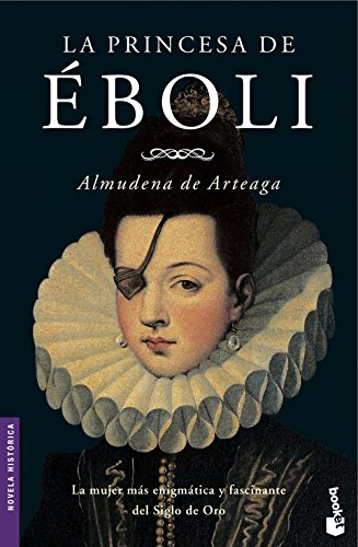 La princesa de Éboli (Novela histórica)