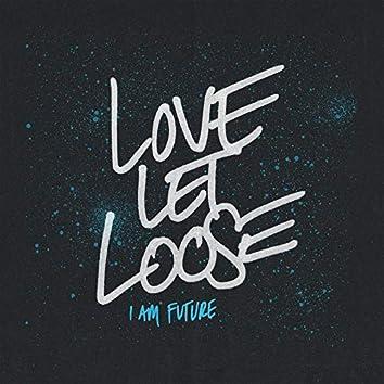 Love Let Loose