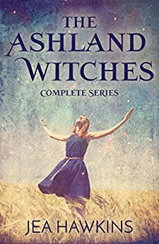 The Ashland Witches: Complete Series by [Jea Hawkins]